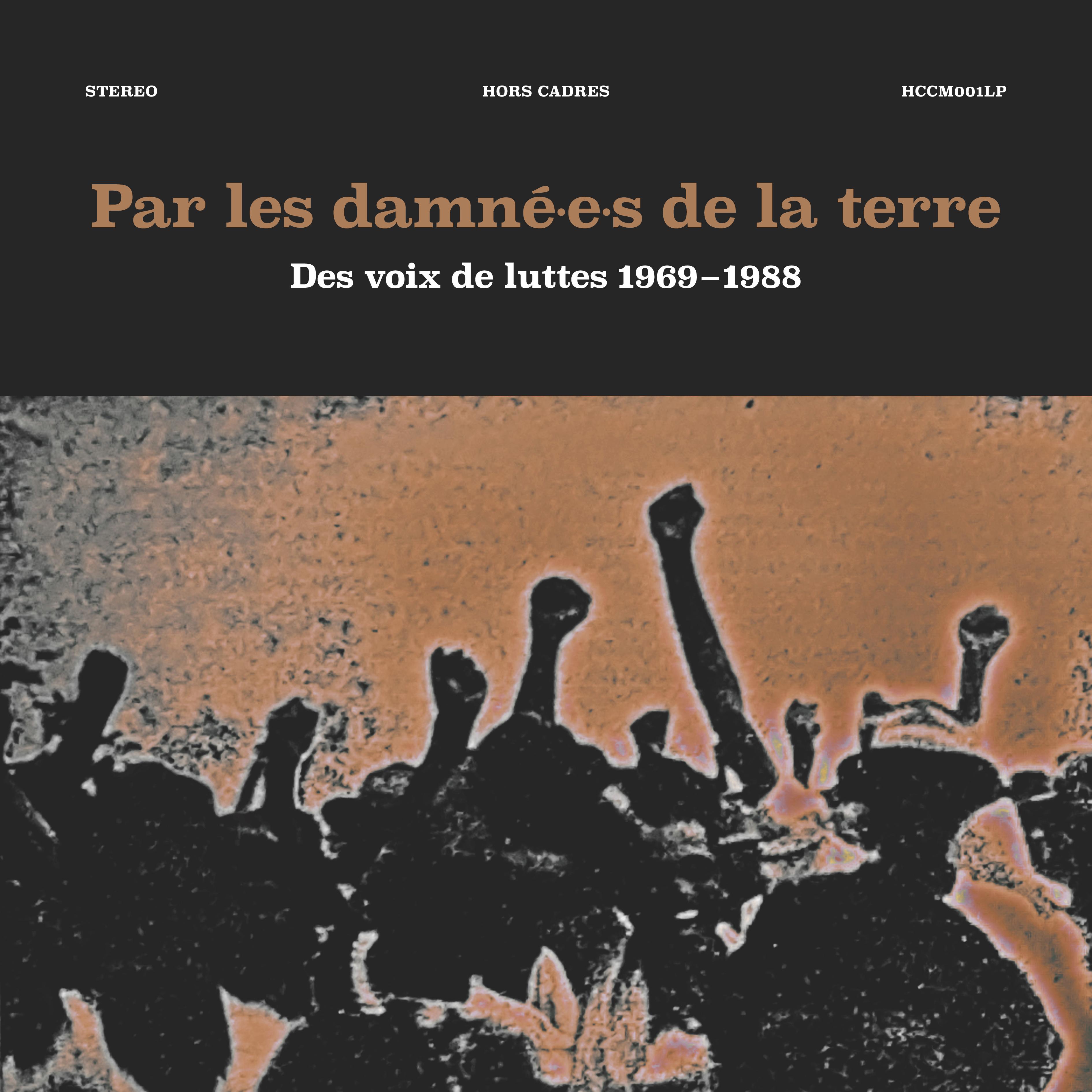 Musique & Mémoire : Par Les Damné·e·s De La Terre