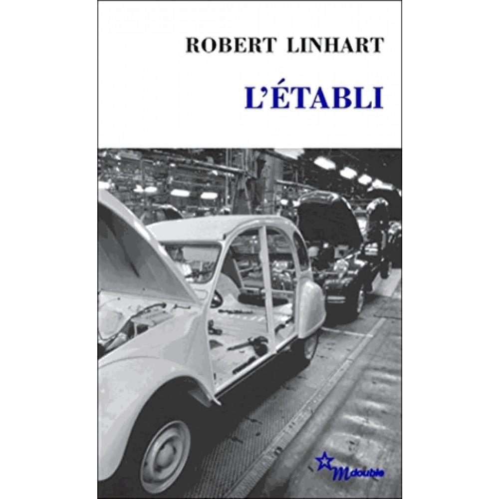 Robert Linhart – L'Établi