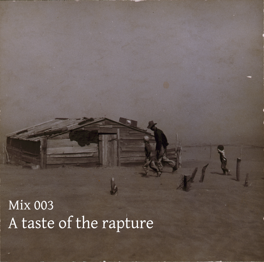 Mix 003 – A taste of the rapture